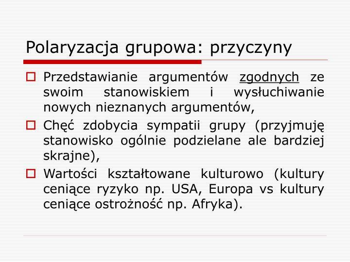 Polaryzacja grupowa: przyczyny