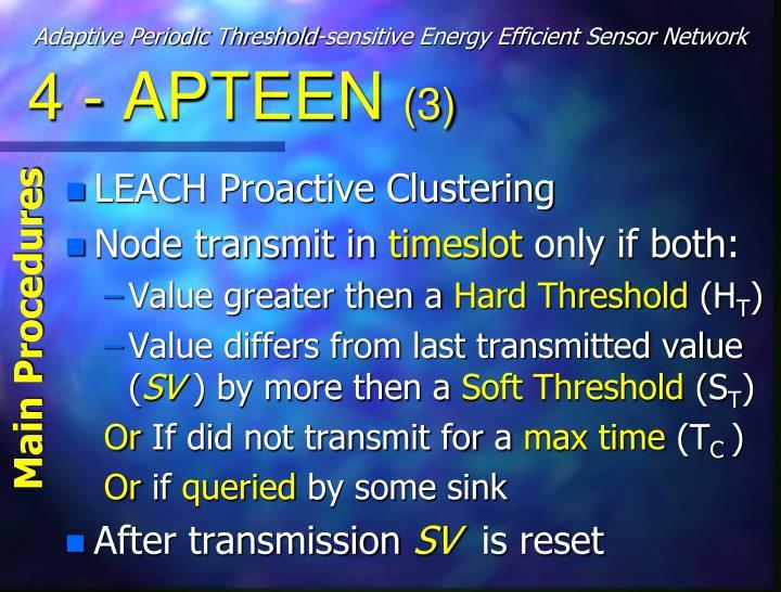 Adaptive Periodic Threshold-sensitive Energy Efficient Sensor Network