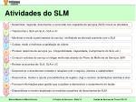 atividades do slm