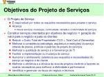 objetivos do projeto de servi os