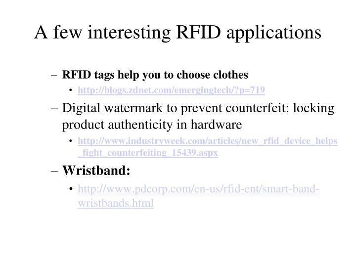 A few interesting RFID applications