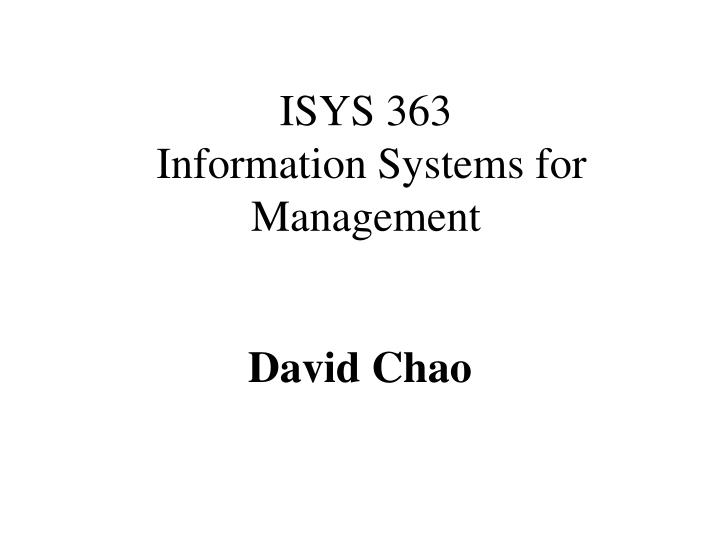 Isys 363 information systems for management