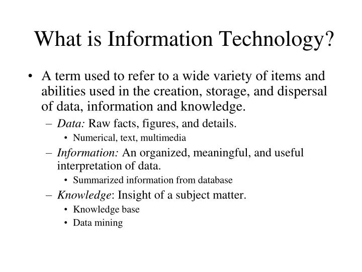 What is Information Technology?