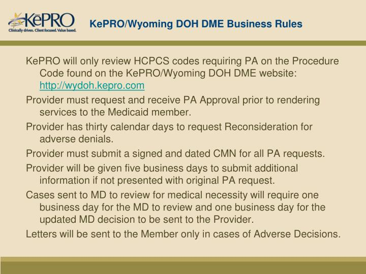 KePRO/Wyoming DOH DME Business Rules