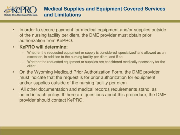 Medical Supplies and Equipment Covered Services and Limitations