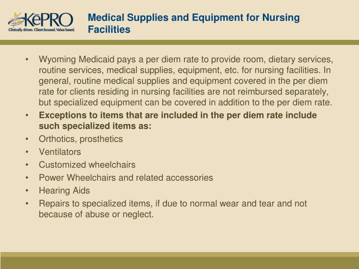 Medical Supplies and Equipment for Nursing Facilities