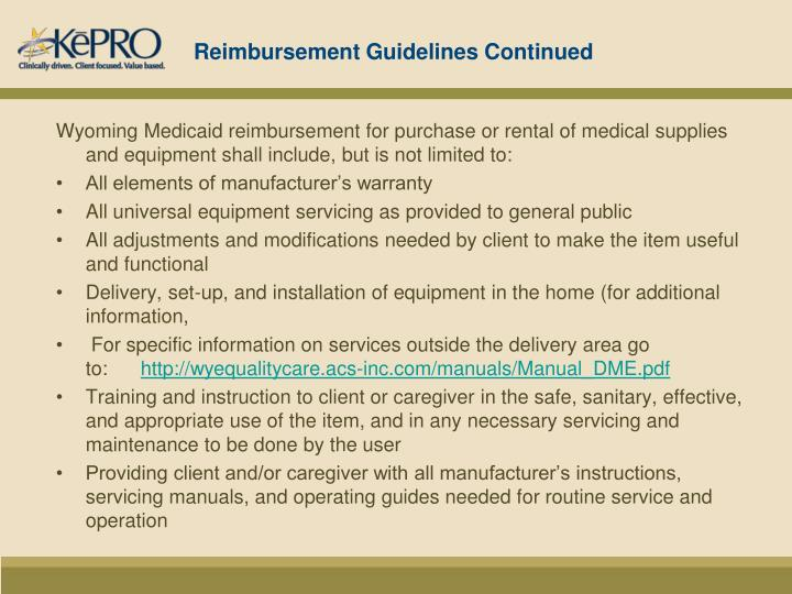 Reimbursement Guidelines Continued