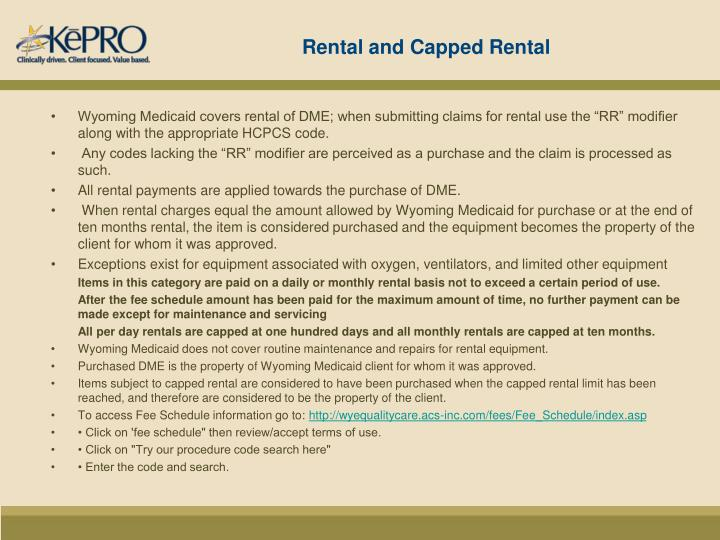Rental and Capped Rental