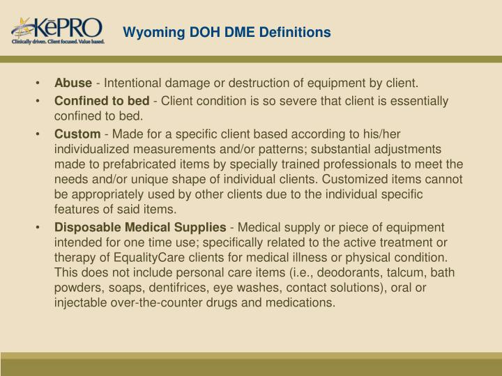 Wyoming DOH DME Definitions