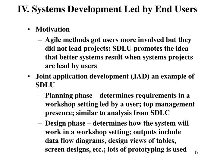 IV. Systems Development Led by End Users