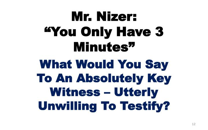 Mr. Nizer: