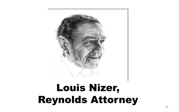 Louis Nizer, Reynolds Attorney