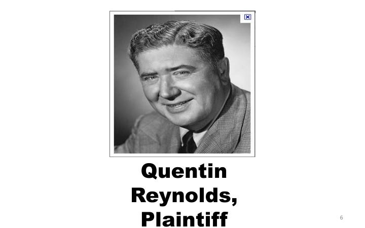 Quentin Reynolds,  Plaintiff