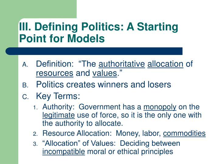 III. Defining Politics: A Starting Point for Models