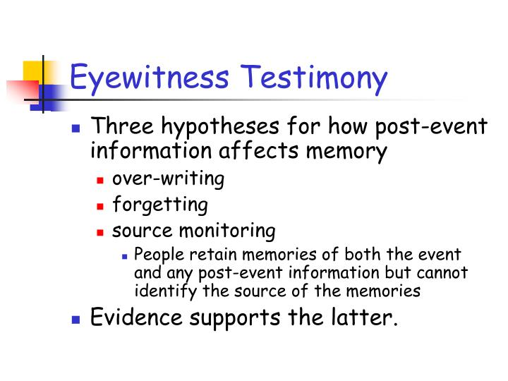 Eyewitness Testimony