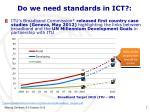 do we need standards in ict