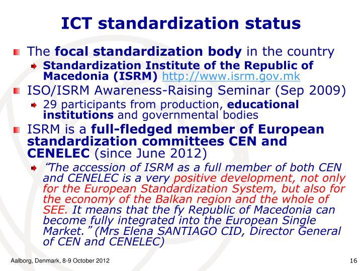 ICT standardization status