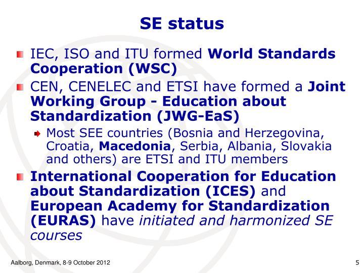 SE status