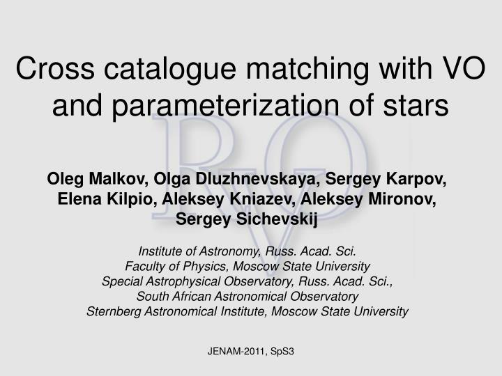 Cross catalogue matching with vo and parameterization of stars