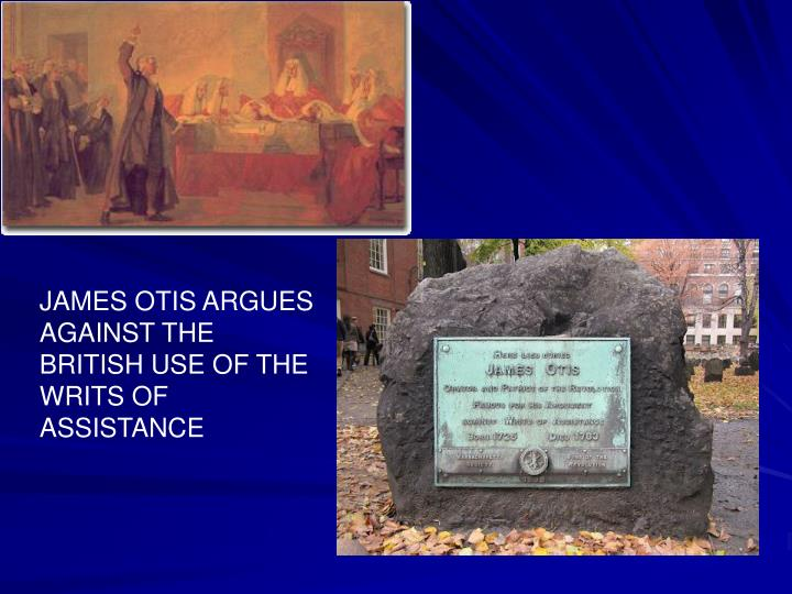 JAMES OTIS ARGUES