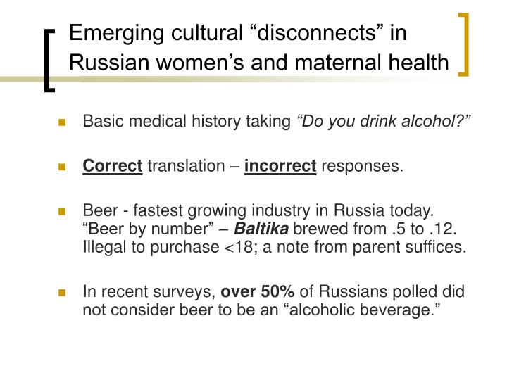 "Emerging cultural ""disconnects"" in Russian women's and maternal health"