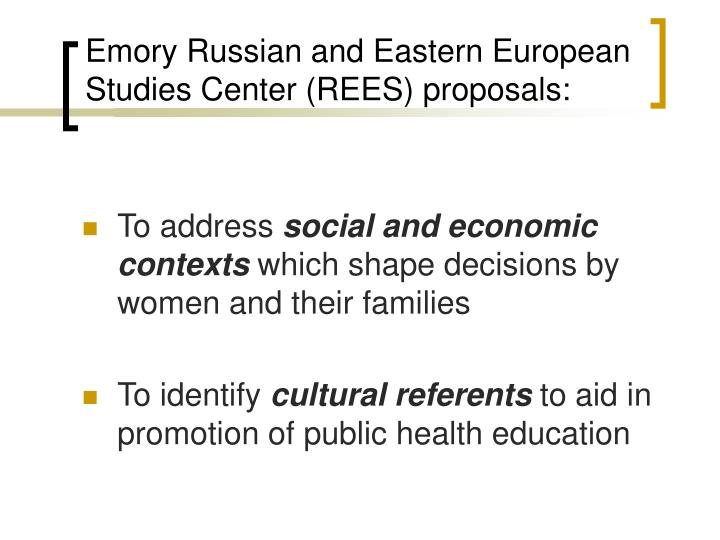 Emory Russian and Eastern European Studies Center (REES) proposals: