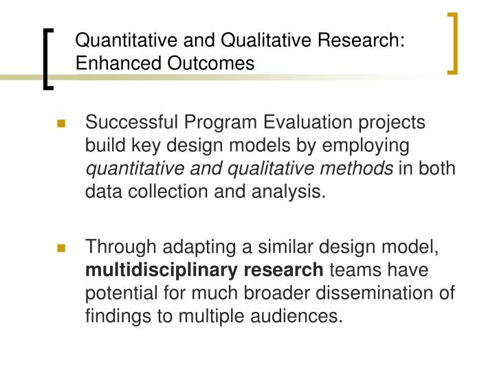 Quantitative and Qualitative Research: