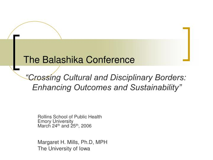 The balashika conference