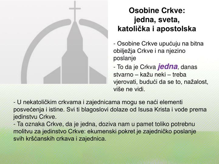 Osobine Crkve: jedna, sveta, katolička i apostolska