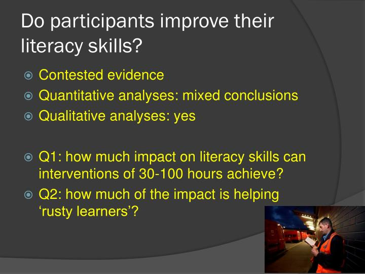 Do participants improve their literacy skills?