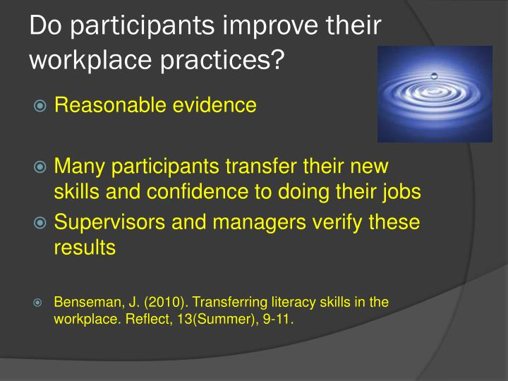 Do participants improve their workplace practices?