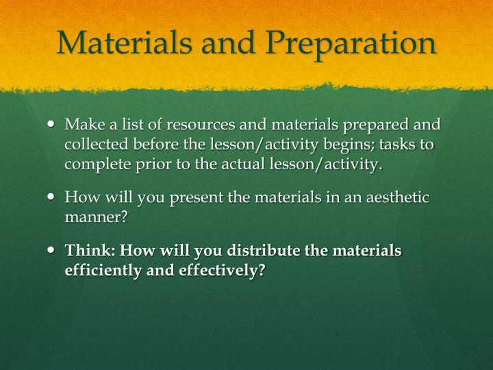 Materials and Preparation