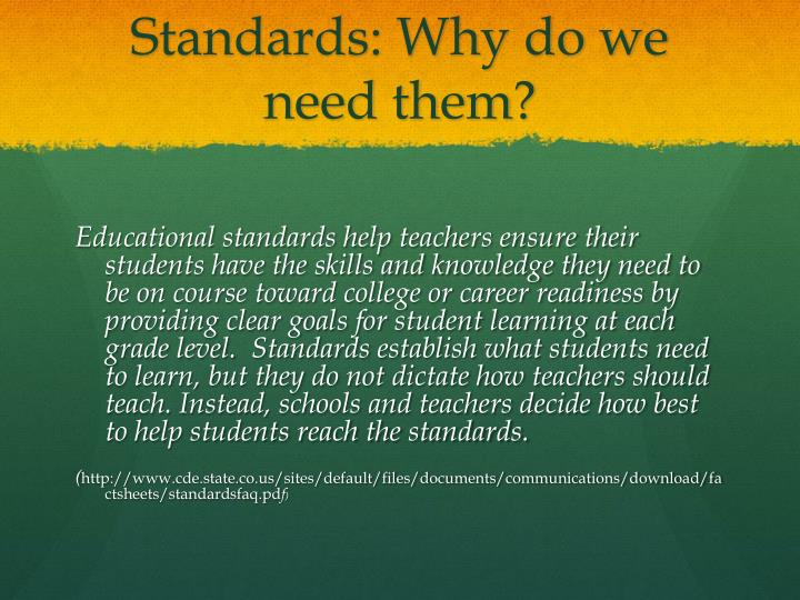Standards: Why do we need them?