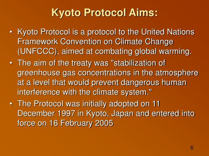 Kyoto Protocol Aims: