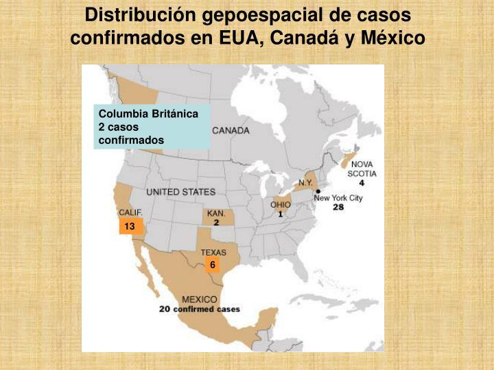 Distribución gepoespacial de casos confirmados en EUA, Canadá y México