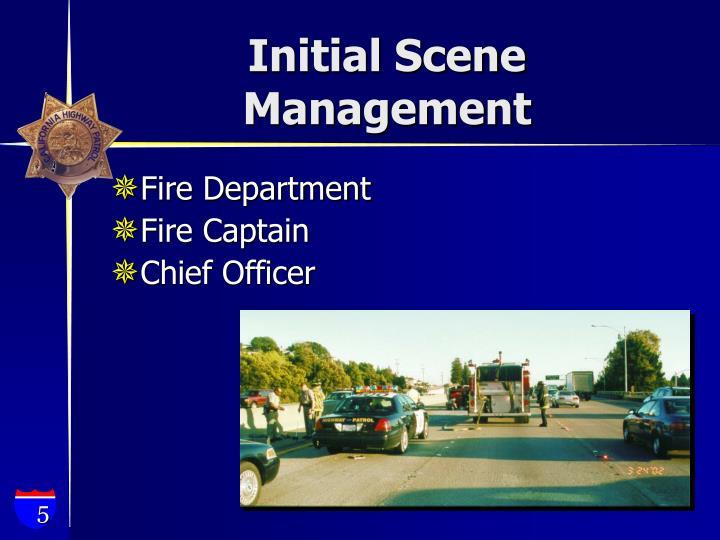 Initial Scene Management