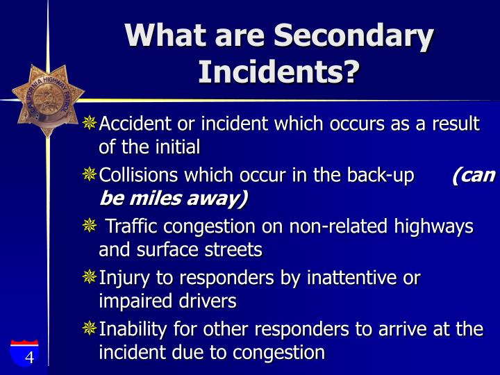 What are Secondary Incidents?