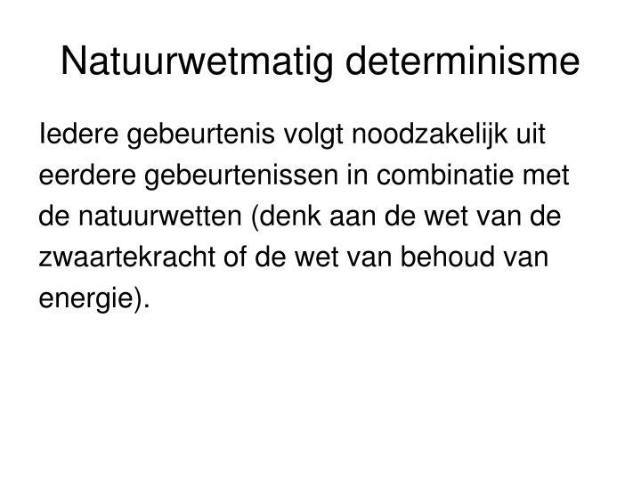 Natuurwetmatig determinisme