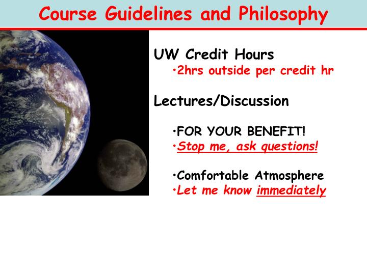 Course Guidelines and Philosophy