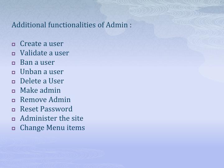 Additional functionalities of Admin :