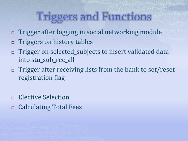 Triggers and Functions