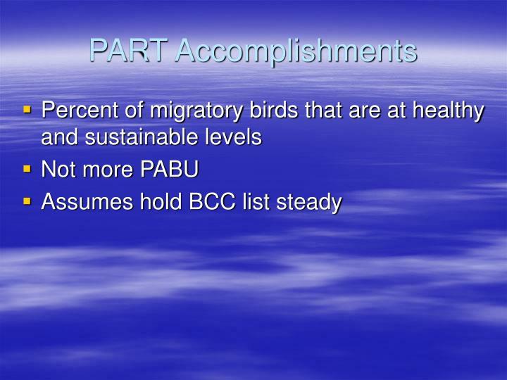 PART Accomplishments