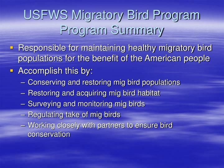 USFWS Migratory Bird Program Program Summary