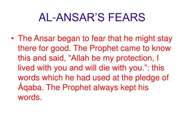 AL-ANSAR'S FEARS