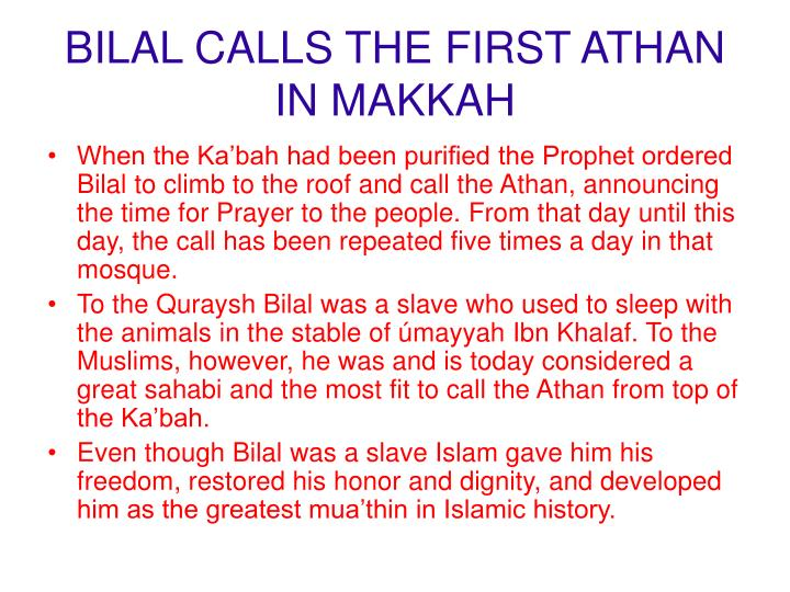 BILAL CALLS THE FIRST ATHAN IN MAKKAH