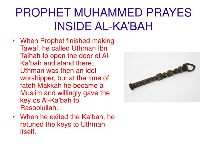 PROPHET MUHAMMED PRAYES INSIDE AL-KA'BAH