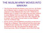 the muslim army moves into makkah