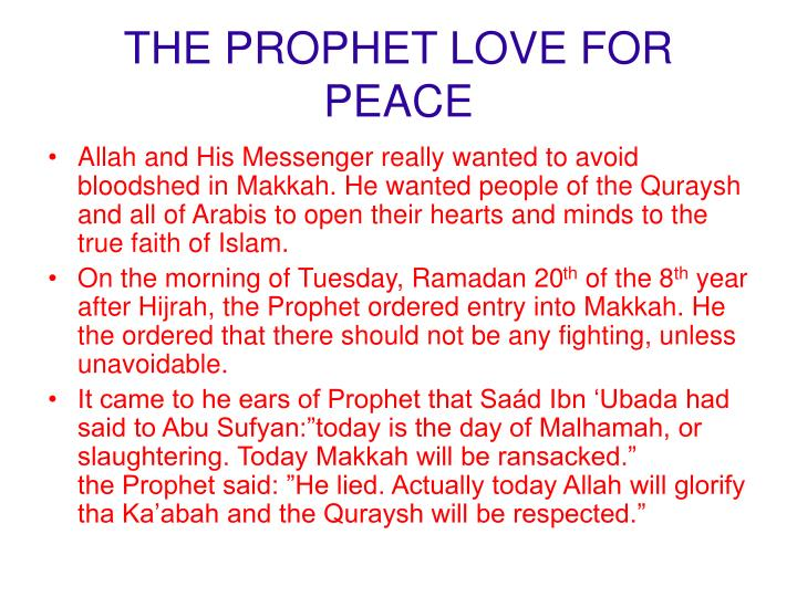 THE PROPHET LOVE FOR PEACE