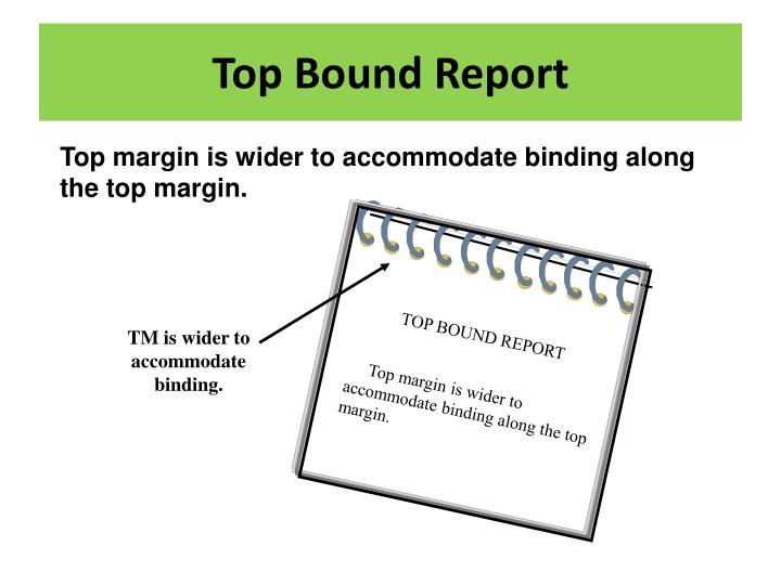 TOP BOUND REPORT