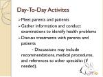 day to day activites